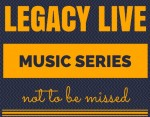 Legacy Live Music Series Event